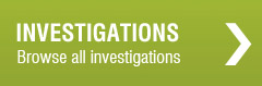 Investigations. Browse all investigations