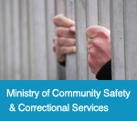 Ministry of Community Safety & Correctional Services