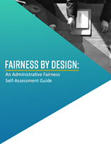 Link to PDF of Fairness by Design: An Administrative Fairness Self-Assessment Guide